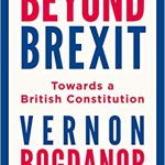 Beyond Brexit: Review of Vernon Bogdanor's Book
